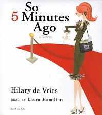 So 5 Minutes Ago 5-CD Audiobook - by Hilary de Vries - NEW - FREE SHIPPING