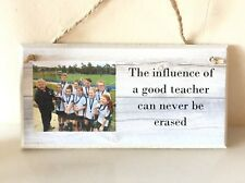 PERSONALISED PLAQUE, SIGN. PHOTO & QUOTE. SCHOOL LEAVING GIFT, TEACHER