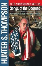 Songs of the Doomed : More Notes on the Death of the American Dream, Hunter S. T