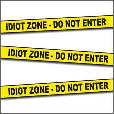 Idiot Zone Crime Scene Tape - 50 ft. roll