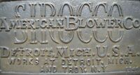 AMERICAN BLOWER Co DETROIT MICH TROY NY USA Sirocco Antique Embossed Plaque Sign