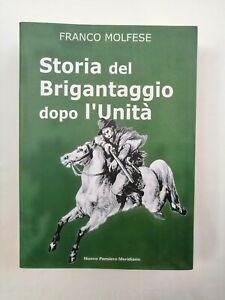 Franco Molfese Storia del brigantaggio dopo l'Unità d'Italia briganti Borbone