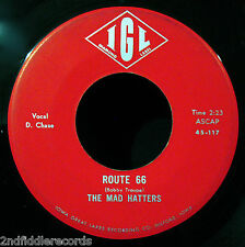 THE MAD HATTERS-Route 66+Her Love-Rare Midwest Iowa Garage Rock 45-IGL #117