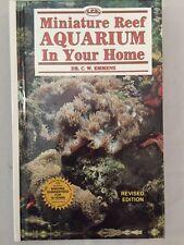 Miniature Reef Aquarium In Your Home Dr. C.W. Emmens Hardback Illustrated
