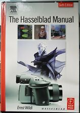The Hasselblad Manual Sixth Edition