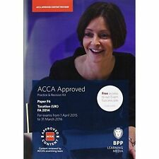 ACCA F6 Taxation FA2014: Practice and Revision Kit by BPP Learning Media...