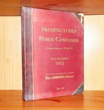 1913 PROSPECTUSES PUBLIC COMPANIES Issues JUL-DEC 1912 Reprinted from The Times