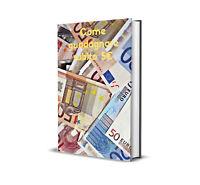 💲 GUADAGNARE SUBITO 5€! 💰 Soldi subito con questo metodo! +Bonus 🤑 EBOOK(PDF)
