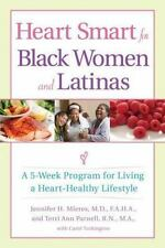 Heart Smart for Black Women and Latinas: A 5-Week Program for Living a