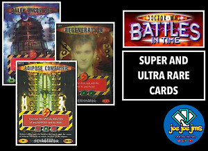 Dr Doctor Who Battles in Time SUPER AND ULTRA RARE Cards - ALL SETS - RESTOCKS!