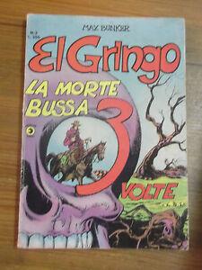 FUMETTO : MAX BUNKER EL GRINGO EDITORIALE CORNO N.3 1977 L-4