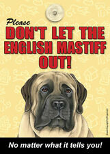 Mastiff Don't Let the (Breed) Out Sign Suction Cup 7x5