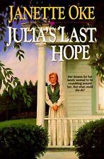 Julias Last Hope (Women of the West Series) by Janette Oke