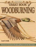 Great Book of Woodburning: Pyrography Techniques, Patterns and Projects for All