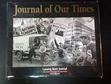 Journal of Our Times : 150 Years in the Life of Greater Lansing (2004,...