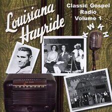 LOUISIANA HAYRIDE Classic Gospel v1 RADIO various NU CD