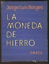 J L Borges Book La Moneda De Hierro 1ºEd EMECE 1976
