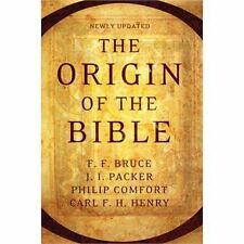 The Origin of the Bible (2012, Paperback, Revised)