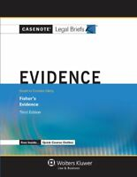 Casenote Legal Briefs: Evidence, Keye to Fisher, Third Edition by Casenote Le…