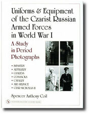 Uniforms and Equipment of the Czarist Russian : A Study in Period Photographs...