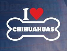 I LOVE/HEART CHIHUAHUAS Novelty Bone Car/Van/Window Sticker Ideal for Dog Owners