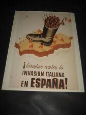 REPRODUCCION CARTEL GUERRA CIVIL ESPAÑOLA. CONTRA LA INVASION ITALIANA EN ESPAÑA