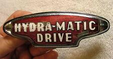 Original HYDRA-MATIC DRIVE Enamel Badge Emblem 1946 Oldmobile DL Auld FREE SHIP