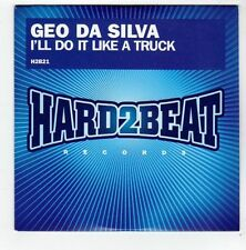 (FA799) Geo Da Silva, I'll Do It Like A Truck - 2008 DJ CD