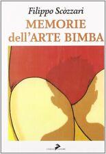 Memorie dell'arte bimba - [Coniglio Editore]
