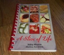 A Slice Of Life Wiley Mission Marlton New Jersey Cookbook Recipes Book cooking
