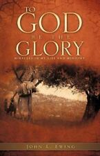 To God Be the Glory (Paperback or Softback)