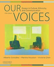Our Voices: Essays in Culture Ethnicity and Communication by Gonzalez Alberto…