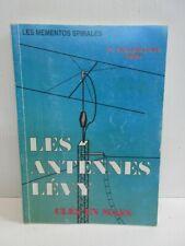 Les antennes Lévy - Clés en main - Editions spirales - P. Villemagne F9HJ