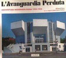 L'Avanguardia Perduta Architettura Modernista Russa 1922 1932 R. Pare Jaca Book