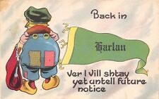 """""""Back In"""" Harlan Michigan~Patched Pants~Vill Stay Until Future Notice~1914 PC"""