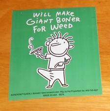 Will Make Giant Boner for Weed Sticker Original Promo (rectangle) 4x3.5