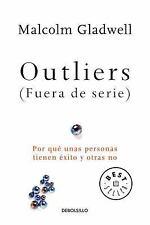 Outliers (Fuera de Serie)/Outliers: The Story of Success: Por Que Unas Personas