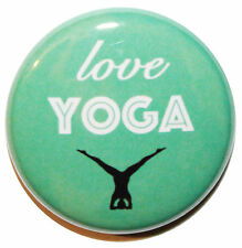 """1"""" (25mm) Love YOGA Button Badge Pin - Sport & Fitness - MADE IN UK"""