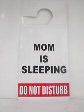 DO NOT DISTURB DOOR HANGER SIGN ,   MOM  IS SLEEPING