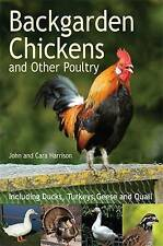Backgarden Chickens and Other Poultry, Harrison, John, New Book