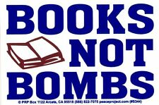 Books Not Bombs - Peace / Anti-War Magnetic Bumper Sticker / Decal Magnet