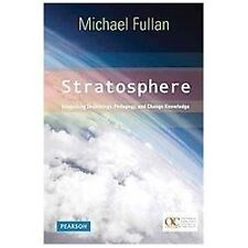 Stratosphere : Integrating Technology, Pedagogy, and Change Knowledge by...