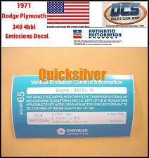 1971 Dodge Plymouth 340 4bbl Emissions Decal 3614865 NEW MoPar USA
