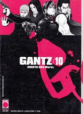 GANTZ n° 10  Prima Edizione Planet Manga