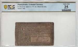 APRIL 10 1777 4 SHILLINGS PENNSYVANIA COLONIAL NOTE PA-217A PCGS B VERY FINE 20