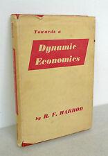 Harrod,TOWARDS A DYNAMIC ECONOMICS,1966[economia,teoria,politica economica