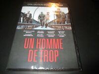 "DVD NEUF ""UN HOMME DE TROP"" Jean-Claude BRIALY, Bruno CREMER, Claude BRASSEUR"