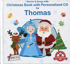 CHRISTMAS BOOK WITH PERSONALISED CD FOR THOMAS - STORIES & SONGS 4 ME