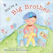 You're a Big Brother by Marianne Richmond (2017, Hardcover), Brand New