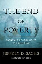 The End of Poverty: Economic Possibilities for Our Time Hardcover
